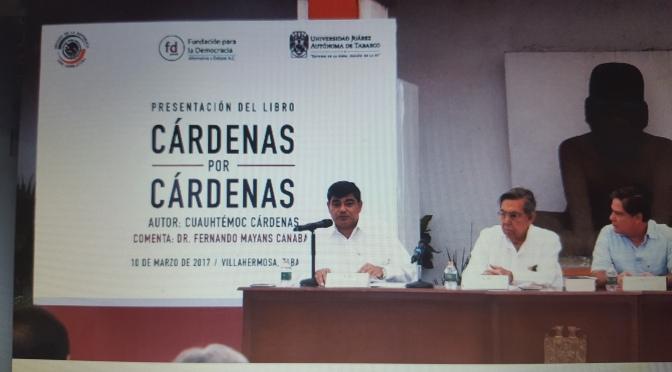 """Cárdenas por Cárdenas"", obra presentada en UJAT"