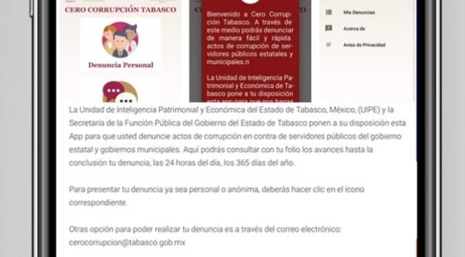 """Lanzan aplicación """"Cero Corrupción Tabasco"""" para denuncia ciudadana contra funcionarios públicos"""